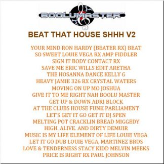 Beat That House Shhh V2 playlist