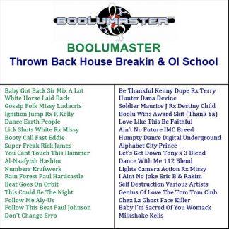 Throw Back House Breakin playlist
